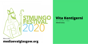 St Mungo 2020 - Opening of the VITA KENTIGERNI